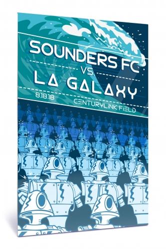 Sounders FC vs LA Galaxy | Chroma 12 x 18 2018